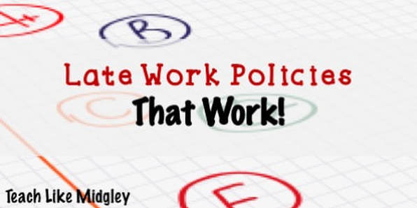 Late Work Policies that Work and keep students accountable