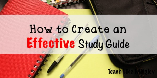How to create an effective study guide