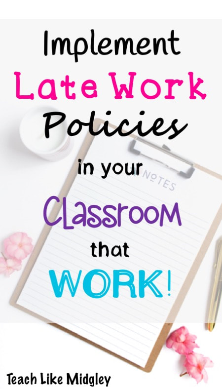 Implement Late Work Policies in your classroom that work! Use this homework slip to keep your students responsible.