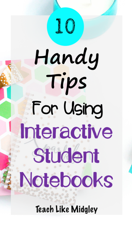 10 Handy Tips for Using Interactive Notebooks | Teach Like Midgley