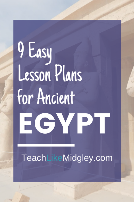 9 Easy Lesson Plans for Ancient Egypt