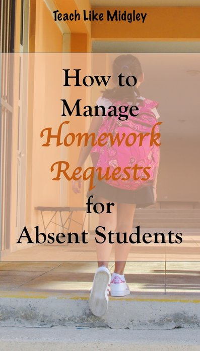 Manage Homework Requests for Student Absences