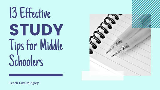 13 Effective Study Tips for Middle Schoolers